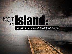 Not an Island Series1